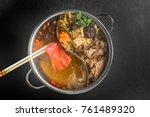 chinese fire  hot pot health... | Shutterstock . vector #761489320