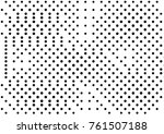abstract halftone dotted grunge ... | Shutterstock .eps vector #761507188