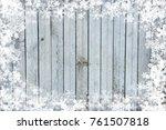 christmas wooden background | Shutterstock . vector #761507818