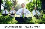 business people meditating... | Shutterstock . vector #761527954