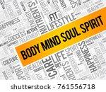 body mind soul spirit word...   Shutterstock .eps vector #761556718