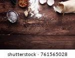 baking ingredients for homemade ... | Shutterstock . vector #761565028