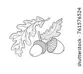 hand drawn black and white oak... | Shutterstock .eps vector #761576524
