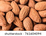almonds background. pile of...   Shutterstock . vector #761604094