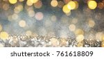blurred background with bokeh.... | Shutterstock . vector #761618809