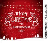 merry christmas and happy new... | Shutterstock . vector #761632828