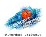 basketball points  lines ... | Shutterstock .eps vector #761640679