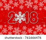 happy new year 2018 red paper... | Shutterstock .eps vector #761666476