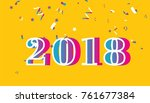 happy new year 2018 text design.... | Shutterstock .eps vector #761677384