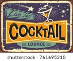 cocktail lounge retro sign... | Shutterstock .eps vector #761695210