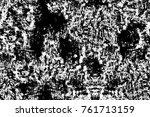 grunge black and white pattern. ... | Shutterstock . vector #761713159