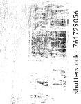 grunge black and white pattern. ...   Shutterstock . vector #761729056