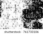grunge black and white pattern. ... | Shutterstock . vector #761733106