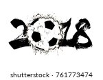 abstract number 2018 and soccer ... | Shutterstock .eps vector #761773474