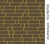 seamless texture of a brick... | Shutterstock . vector #761784733