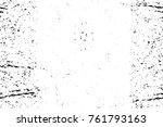 grunge black and white pattern. ... | Shutterstock . vector #761793163