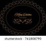 merry  christmas and happy new... | Shutterstock .eps vector #761808790