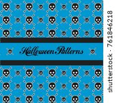 pattern design halloween day... | Shutterstock .eps vector #761846218