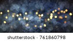 blurred background with bokeh.... | Shutterstock . vector #761860798