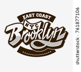 brooklyn east coast custom... | Shutterstock .eps vector #761877106
