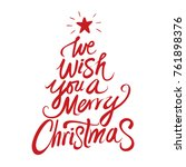 we wish you a merry christmas... | Shutterstock .eps vector #761898376