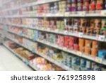 blur image of food shelf in...   Shutterstock . vector #761925898
