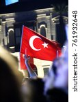 people with turkish flags are... | Shutterstock . vector #761932648