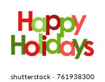 happy holidays on white... | Shutterstock .eps vector #761938300