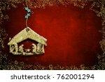 christmas nativity scene... | Shutterstock . vector #762001294