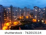 blured urban buildings at night | Shutterstock . vector #762013114