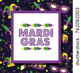 mardi gras invitation card... | Shutterstock .eps vector #762082003