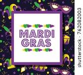 mardi gras invitation card... | Shutterstock .eps vector #762082003