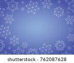 gradient blue winter snowflake...   Shutterstock .eps vector #762087628