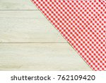 kitchen cloth on wood table... | Shutterstock . vector #762109420