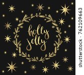 holly jolly lettering.  usable... | Shutterstock .eps vector #762109663