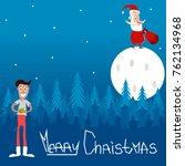 vector santa claus on the moon  ... | Shutterstock .eps vector #762134968