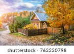 yellow wooden russian house and ...   Shutterstock . vector #762220798