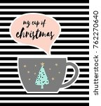 my cup of christmas with cute... | Shutterstock .eps vector #762270640