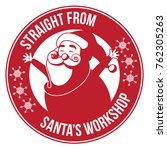 santa's workshop stamp or... | Shutterstock .eps vector #762305263