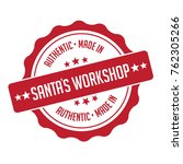 santa's workshop stamp or... | Shutterstock .eps vector #762305266