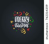 merry christmas lettering on... | Shutterstock .eps vector #762314359
