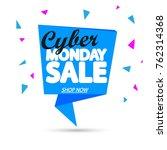 cyber monday sale  banner... | Shutterstock .eps vector #762314368