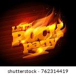 rock party logo design  burning ... | Shutterstock .eps vector #762314419