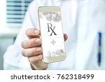 electronic prescription. mobile ...   Shutterstock . vector #762318499