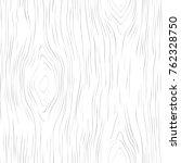 seamless wooden pattern. wood... | Shutterstock .eps vector #762328750