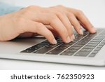 female hands typing on keyboard ... | Shutterstock . vector #762350923