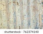 peeling white wall. grunge... | Shutterstock . vector #762374140