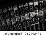 old typewriter detail close up. ... | Shutterstock . vector #762443443