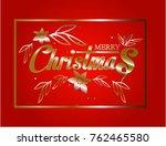 vector christmas typographical... | Shutterstock .eps vector #762465580