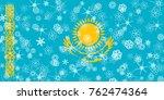 kazakhstan winter snowflake flag | Shutterstock . vector #762474364